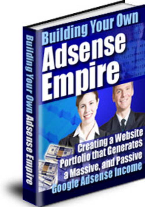 Product picture Building Your Own Adsense Empire With + Mrr