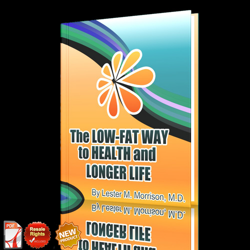 Product picture *NEW!*The Low Fat Way to Health and Longer Life